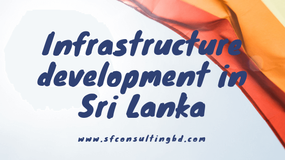 Infrastructure development in Sri Lanka