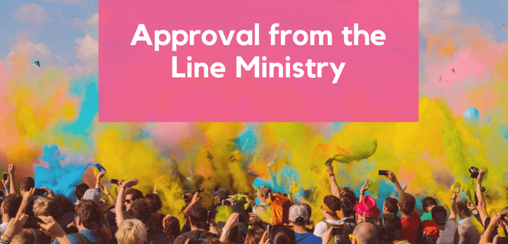 Approval from the Line Ministry